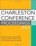 Charleston Conference Proceedings 2007, Katina Strauch, 159158731X