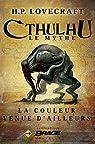 Cthulhu, Le Mythe : La Couleur venue d'ailleurs par Lovecraft