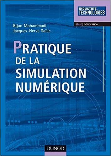 Livres gratuits en ligne Pratique de la simulation numérique pdf, epub ebook