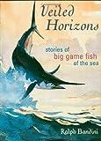 Veiled Horizons, Ralph Bandini, 158667076X