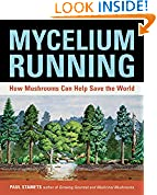 #4: Mycelium Running: How Mushrooms Can Help Save the World