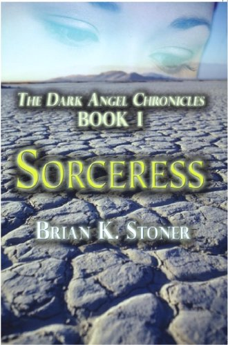 (Sorceress (The Dark Angel Chronicles Book 1))