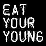 Eat Your Young (Vinyl LP with digital download card)