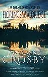 Les derniers moments de Florence W. Aldridge (Mystère les soeurs Aldridge) par Crosby
