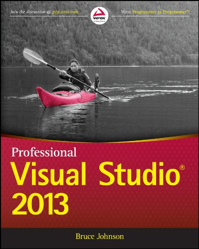 Professional Visual Studio 2013 (Wrox Programmer to Programmer) (Best Mvc Tutorial C#)