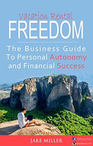Vacation Rental Freedom: The Business Guide To Personal for sale  Delivered anywhere in USA