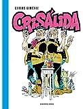 Crisálida (RESERVOIR GRÁFICA)