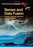 Sensor and Data Fusion, Lawrence A. Klein, 0819491330