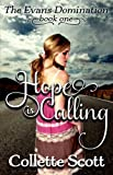Hope is Calling (The Evans Domination Book 1)