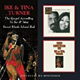 The Gospel According to Ike and Tina / Sweet Rhode Island Red