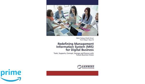 Redefining Management Information System (MIS) for Digital