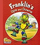 Franklin's Ups and Downs, Franklin, 0606316566