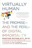 img - for Virtually Human: The Promise and the Peril of Digital Immortality book / textbook / text book