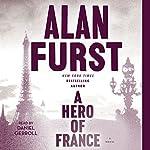 A Hero of France | Alan Furst
