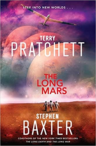 The Long Mars A Novel Long Earth Band 3 Amazon De