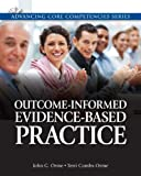 Outcome-Informed Evidence-Based Practice Plus MySocialWorkLab with EText, Orme, John G. and Combs-Orme, Terri, 0205206859