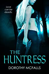 The Huntress: full-length sexy romantic suspense