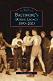 img - for Baltimore's Boxing Legacy: : 1893-2003 book / textbook / text book