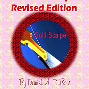 The Gold Scalpel: Revised Edition Audiobook