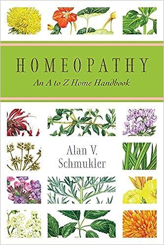 Homeopathy: An A to Z Home Handbook: Alan Schmukler