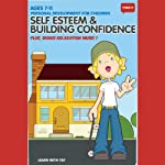 Think It: Self Esteem & Building Confidence - Age 7-11: Personal Development for Children |  Think It Products