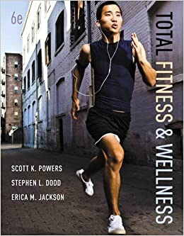 Book Total Fitness & Wellness Plus MyFitnessLab with eText -- Access Card Package (6th Edition) by Powers, Scott K. Published by Benjamin Cummings 6th (sixth) edition (2013)