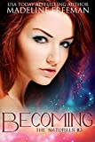 Becoming (The Naturals Book 3)