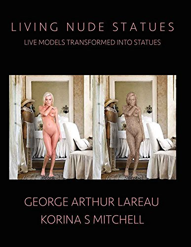 Pdf eBooks Living Nude Statues: Live Models Transformed Into Statues