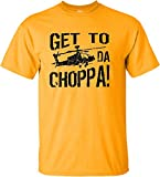 YL 14-16 Gold Youth Get To Da Choppa Funny Movie Quote T-Shirt