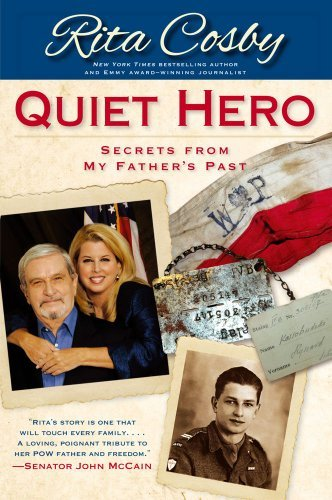 Quiet Hero Secrets from My Fathers Past by Cosby, Rita [Threshold,2011] (Paperback) Reprint Edition