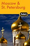 Fodor s Moscow & St. Petersburg (Travel Guide)