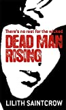 Dead Man Rising: The Dante Valentine Novels: Book Two