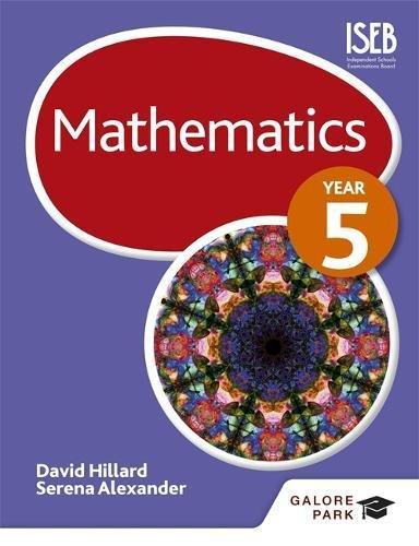 Mathematics Year 5: Serena Alexander, David Hillard: 9781471829383 ...