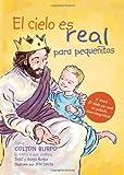 El Cielo Es Real - Edición Ilustrada para Pequeñitos, Todd Burpo, 0529100258