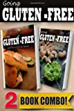 Gluten-Free on-The-Go Recipes and Gluten-Free Raw Food Recipes, Tamara Paul, 1499657331