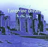The Best of Tangerine Dream : The Blue Years by Tangerine Dream (2000-05-30)