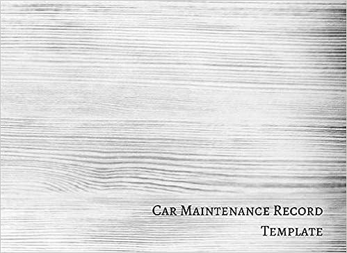 car maintenance record template vehicle maintenance log journals