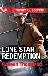 Lone Star Redemption (Mills & Boon Romantic Suspense)
