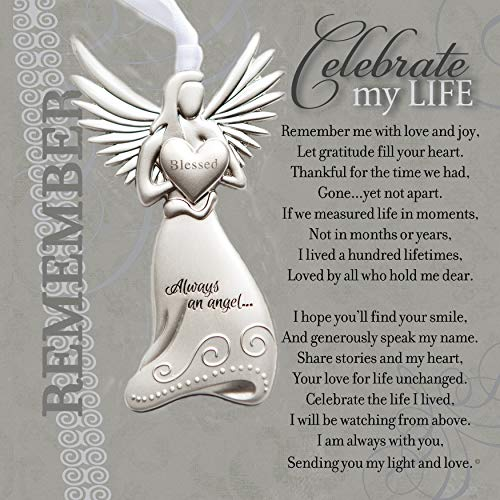 Memorial/Remembrance Angel Ornament with Celebrate My Life Poem- Heartfelt Sympathy Gift for Loss of Loved One (Blessed Angel) ()