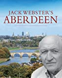 Jack Webster's Aberdeen, Webster, Jack, 1841584789