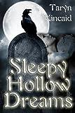 Sleepy Hollow Dreams
