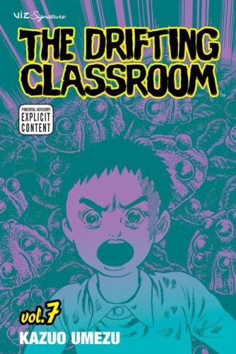 """""""The Drifting Classroom - Volume 7"""" av Kazuo Umezu"""