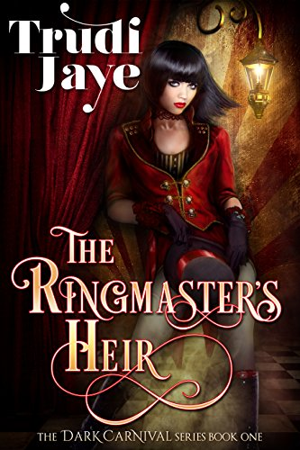 The Ringmaster's Heir by Trudi Jaye ebook deal