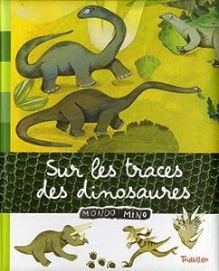 """Afficher """"Sur les traces de dinosaures"""""""