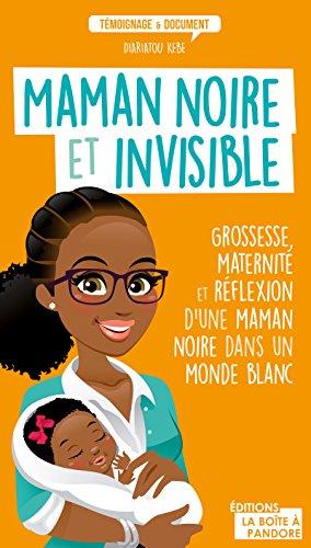 Maman noire et invisible grossesse maternit et rflexion dune maman noire et invisible grossesse maternit et rflexion dune maman noire dans fandeluxe Gallery