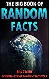 The Big Book of Random Facts Volume 7