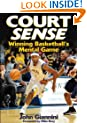 Court Sense: Winning Basketball's Mental Game