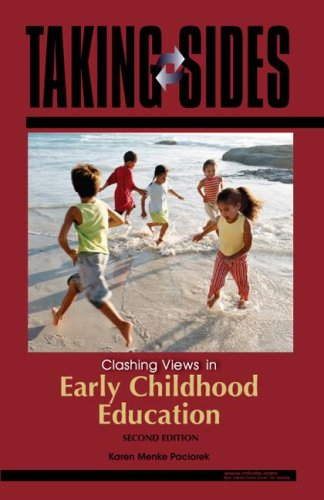 Taking Sides: Clashing Views in Early Childhood Education