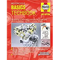 Motorcycle Basics Techbook 2nd Edition: The Workings of the Modern Motorcycle and Scooter Fully Explained, from Basic…