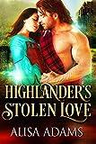 #9: Highlander's Stolen Love: A Medieval Scottish Historical Highland Romance Book